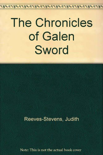 9780140159585: The Chronicles of Galen Sword