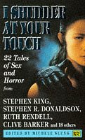 9780140159677: I Shudder at Your Touch: Twenty-two Tales of Sex and Horror (Roc S.)