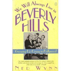 9780140159745: Wynn Ned : We Will Always Live in Beverly Hills