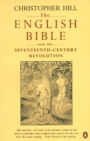 9780140159905: The English Bible and the Seventeenth-Century Revolution