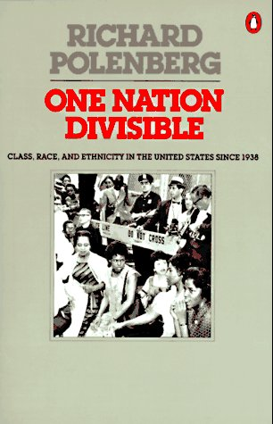 9780140159998: One Nation Divisible: Class, Race, and Ethnicity in the United States Since 1938;Revised Edition (Penguin Classics)