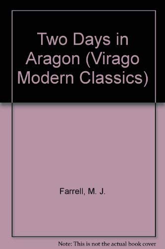 9780140161229: Two Days in Aragon (Virago Modern Classics)
