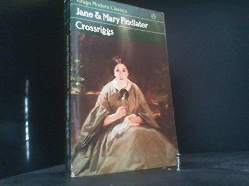9780140161281: Crossriggs (Virago modern classics)