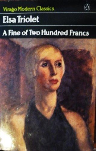 A Fine of 200 Francs (Virago Modern Classics): E. Triolet
