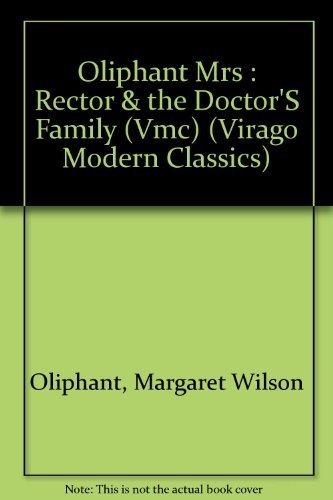9780140161519: Oliphant Mrs : Rector & the Doctor'S Family (Vmc) (Virago Modern Classics)