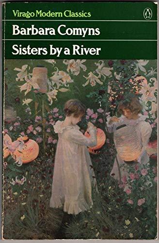 9780140161670: Comyns Barbara : Sisters by A River (Vmc) (Virago Modern Classics)