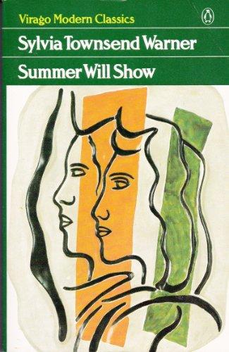 Summer Will Show (Virago Modern Classics) (9780140161762) by Sylvia Townsend Warner