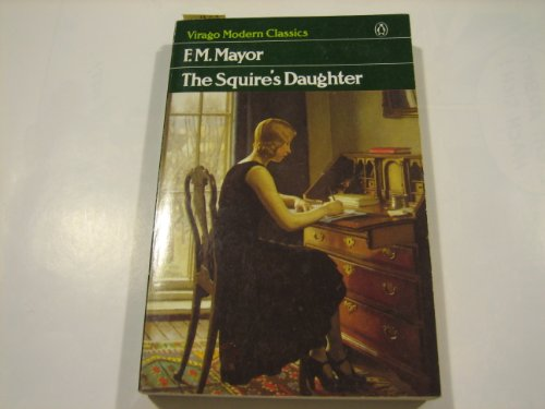 9780140161786: The Squire's Daughter (Virago Modern Classic)