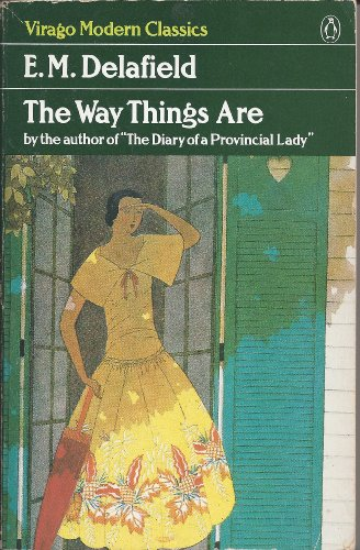 9780140161861: Delafield E.M. : Way Things are (Vmc) (Virago Modern Classics)
