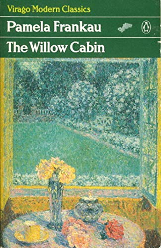 9780140161953: The Willow Cabin (Virago Modern Classics)