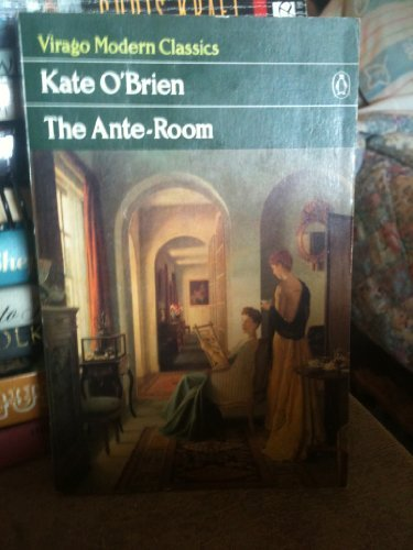 9780140161984: The Ante-room (Virago modern classics)