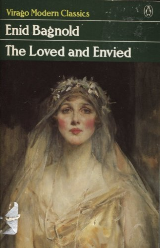 9780140162110: The Loved and Envied (Virago Modern Classics)