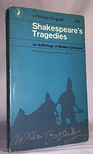 9780140165036: Shakespeare's Tragedies: An Anthology of Modern Criticism