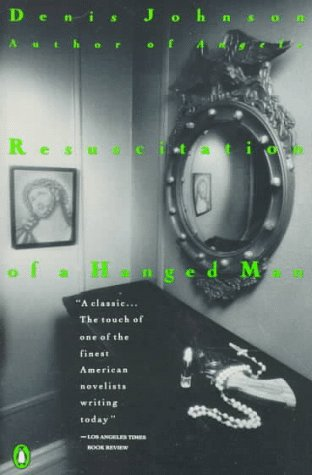 9780140165227: Resuscitation of a Hanged Man (Contemporary American Fiction)