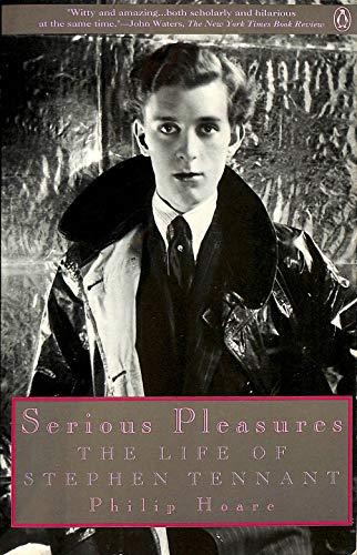 9780140165326: Serious Pleasures: Life of Stephen Tennant