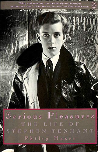 9780140165326: Serious Pleasures: The Life of Stephen Tennant