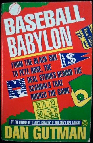 Baseball Babylon : From the Black Sox: Dan Gutman