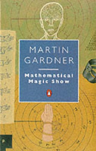 9780140165562: Mathematical Magic Show (Penguin Mathematics)