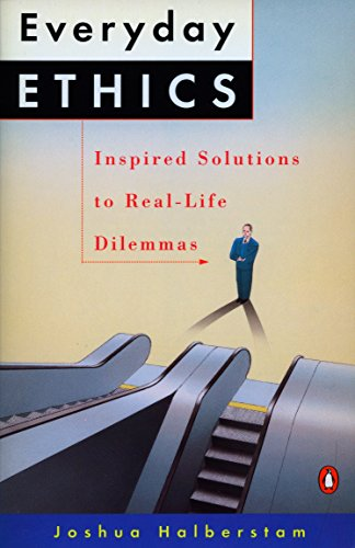 9780140165586: Everyday Ethics: Inspired Solutions to Real-Life Dilemmas