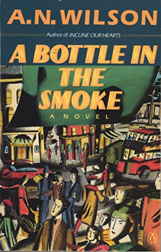 9780140165814: A Bottle in the Smoke