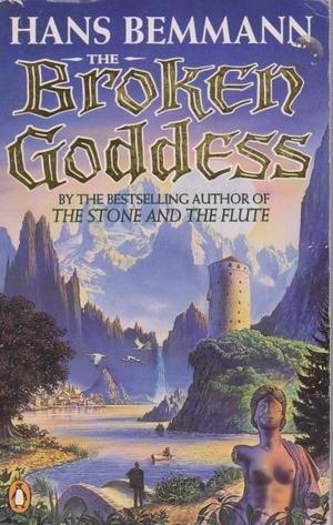 9780140165852: The Broken Goddess
