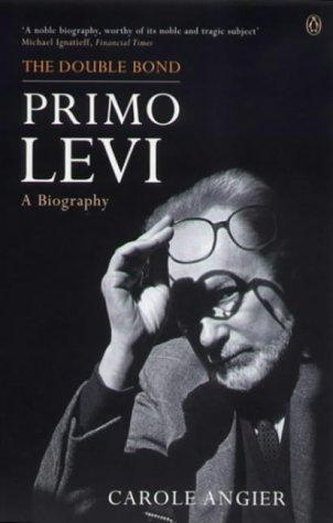 9780140165876: The Double Bond: Primo Levi, a Biography