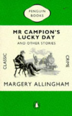 9780140166149: Mr. Campion's Lucky Day and Other Stories (Penguin Classic Crime)