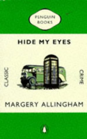 9780140166156: Hide My Eyes (Penguin Classic Crime)