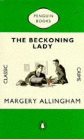 9780140166163: The Beckoning Lady (Penguin Classic Crime)