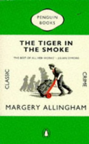 9780140166170: The Tiger in the Smoke (Penguin Classic Crime)