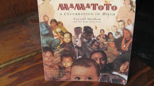 9780140166217: Mamatoto: A Celebration of Birth