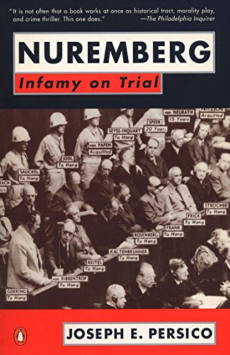 9780140166224: Nuremberg: Infamy on Trial