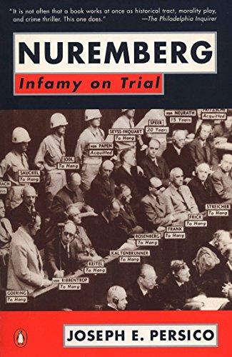 Nuremberg: Infamy on Trial (014016622X) by Joseph E. Persico