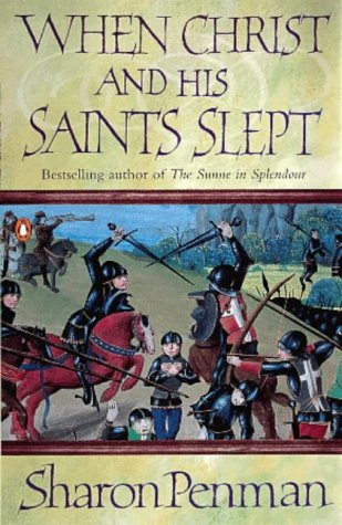 9780140166361: When Christ and His Saints Slept (Eleanor of Aquitaine Trilogy 1)