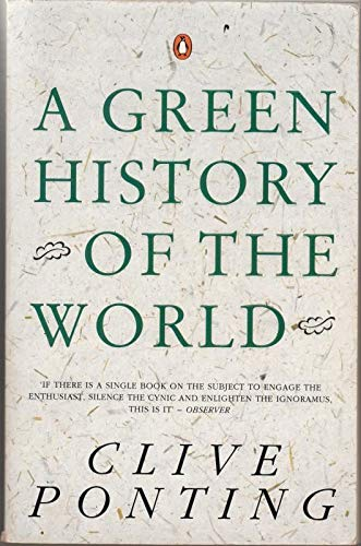 9780140166422: A Green History of the World