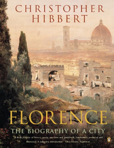9780140166446: Florence: The Biography of a City