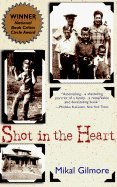 9780140166705: Shot in the Heart: One Family's History in Murder