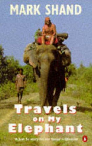 9780140166804: Travels on My Elephant