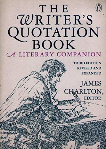 9780140166835: The Writer's Quotation Book: Revised Edition