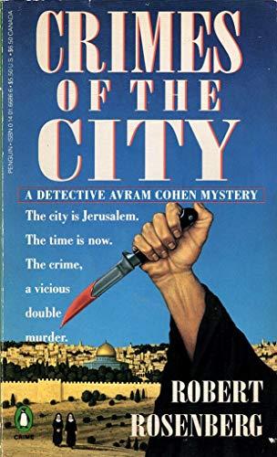 9780140166866: Rosenberg Robert : Crimes of the City (Detective Avram Cohen Mystery)