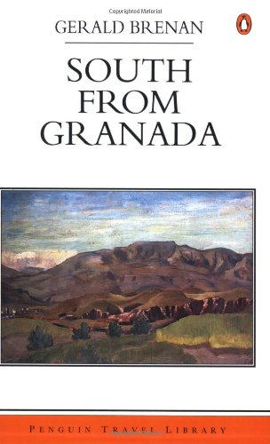 9780140167009: South from Granada (Penguin Travel Library)