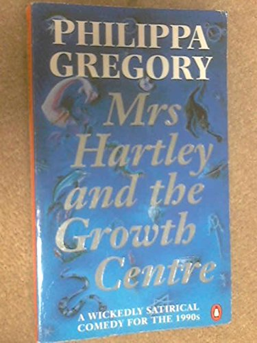 9780140167559: Mrs. Hartley and the Growth Centre