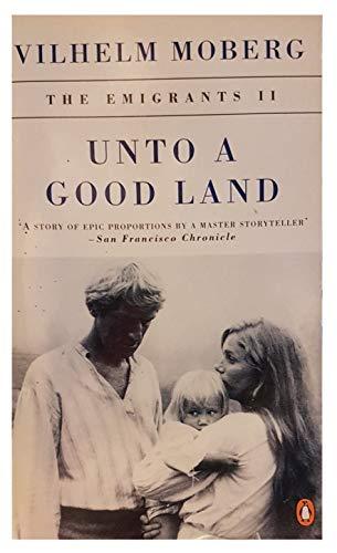 9780140167573: Unto a Good Land