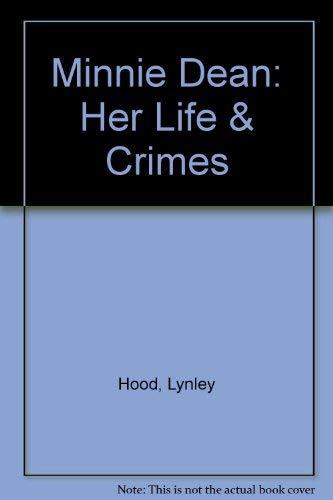 9780140167634: Minnie Dean: Her Life & Crimes