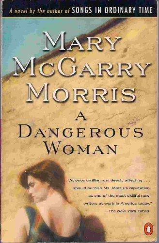 9780140167641: A Dangerous Woman