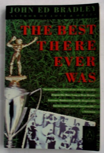 9780140167672: The Best There Ever Was (Contemporary American Fiction)