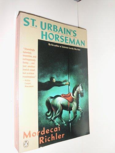 9780140167696: St. Urbain's Horseman