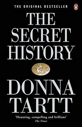 9780140167771: The Secret History: From the Pulitzer Prize-winning author of The Goldfinch