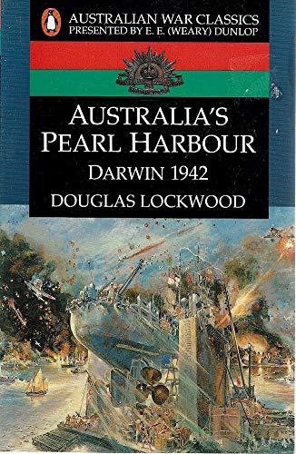 Australia's Pearl Harbour, Darwin 1942: Darwin 1942: Lockwood, Douglas