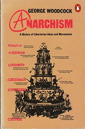 9780140168211: Anarchism: A History of Libertarian Ideas and Movements (Penguin politics)